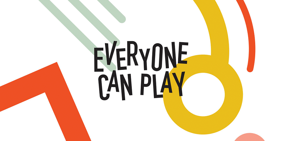 Everyone Can Play